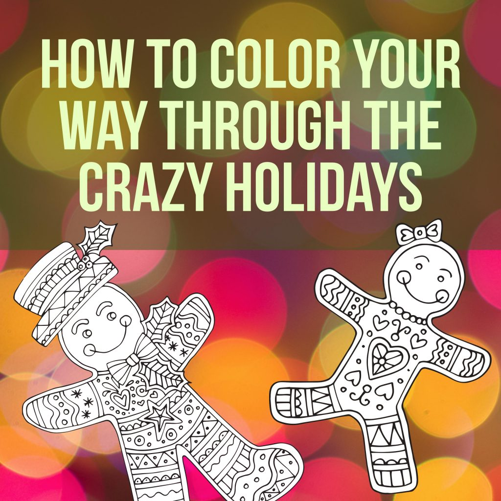 How to Color Your Way Through The Crazy Holidays With Adult Coloring Books