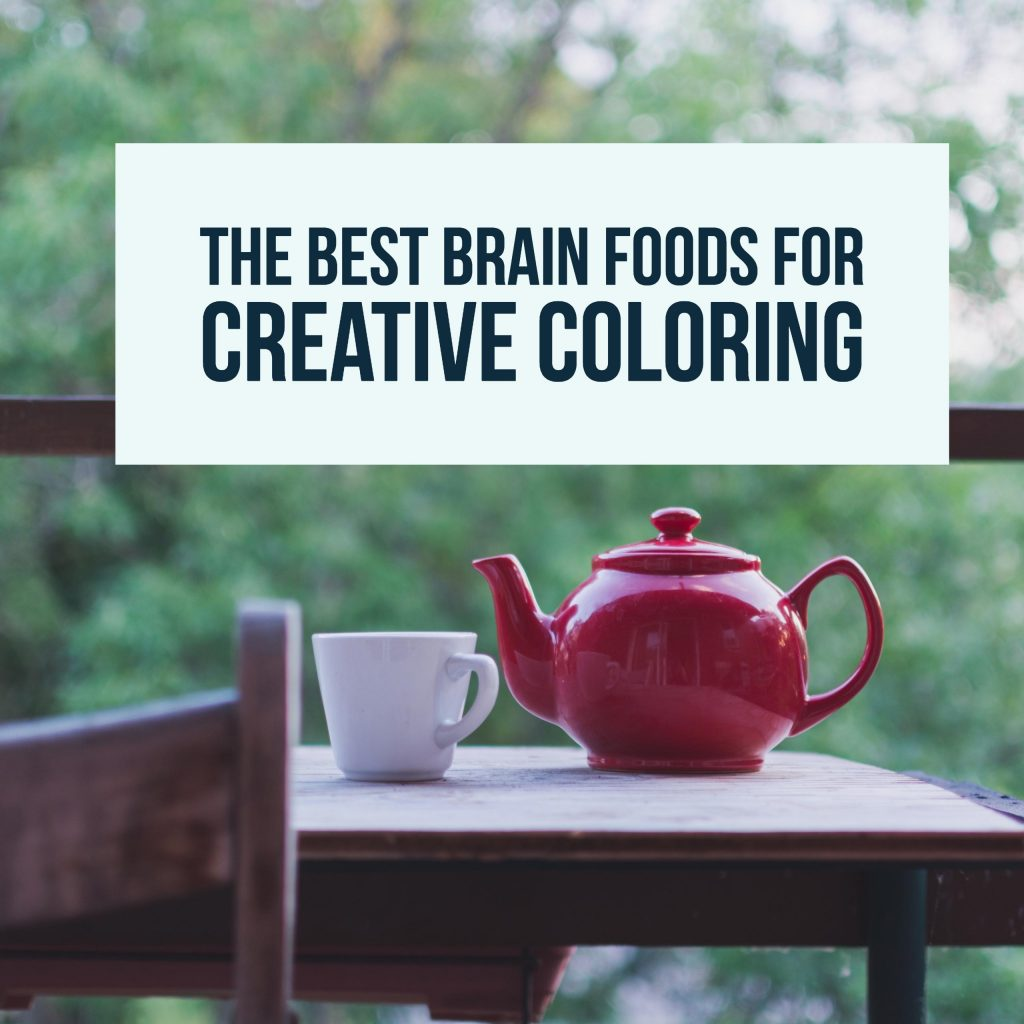 The Best Brain Foods for Creative Coloring in Adult Coloring Books.